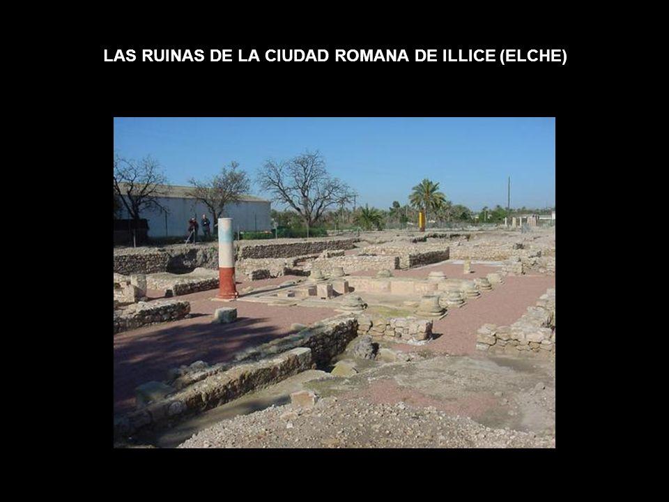 LAS RUINAS DE LA CIUDAD ROMANA DE ILLICE (ELCHE)