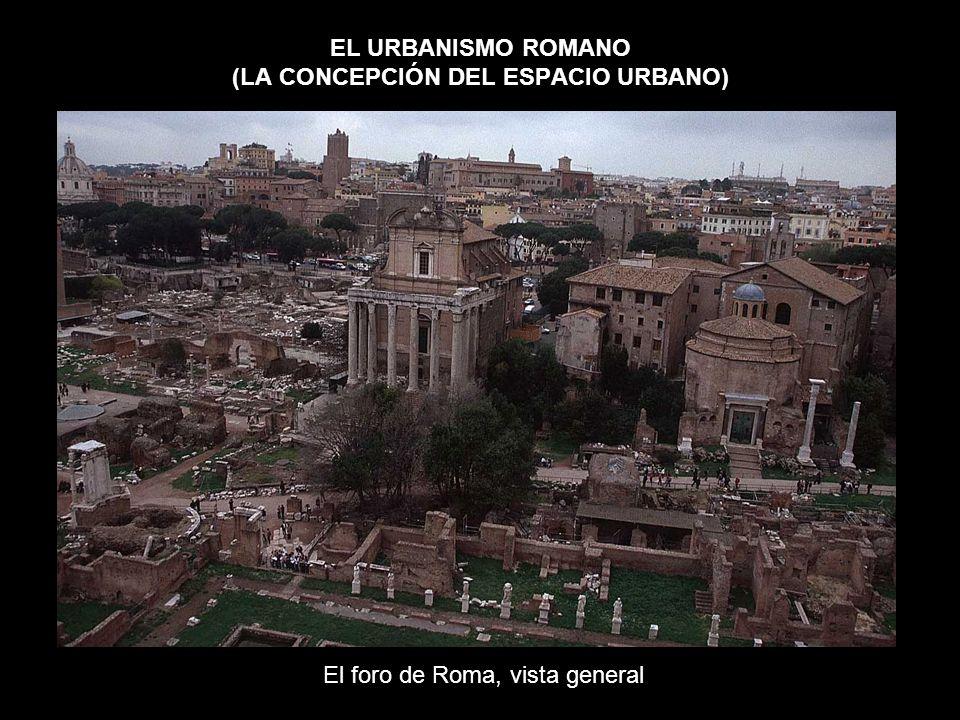 EL URBANISMO ROMANO (LA CONCEPCIÓN DEL ESPACIO URBANO)