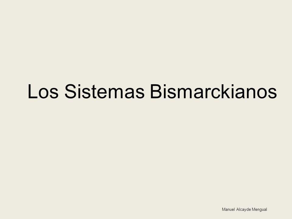 Los Sistemas Bismarckianos