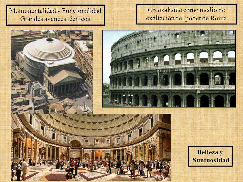 Monumentalidad y Funcionalidad Grandes avances técnicos