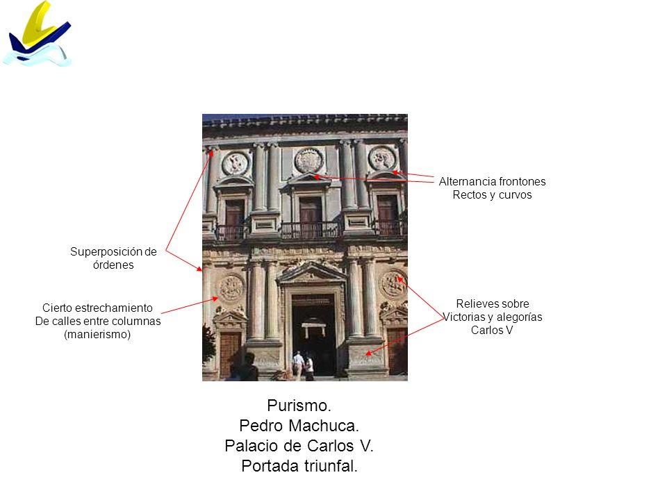 Purismo. Pedro Machuca. Palacio de Carlos V. Portada triunfal.