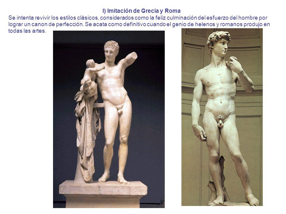 I) Imitación de Grecia y Roma