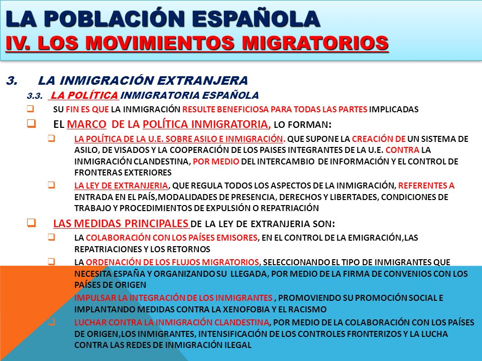 LA POBLACIÓN ESPAÑOLA IV. LOS MOVIMIENTOS MIGRATORIOS