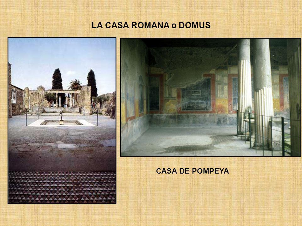 LA CASA ROMANA o DOMUS CASA DE POMPEYA