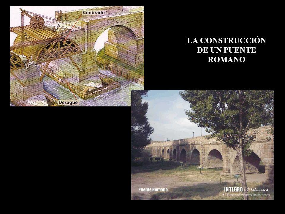 LA CONSTRUCCIÓN DE UN PUENTE ROMANO