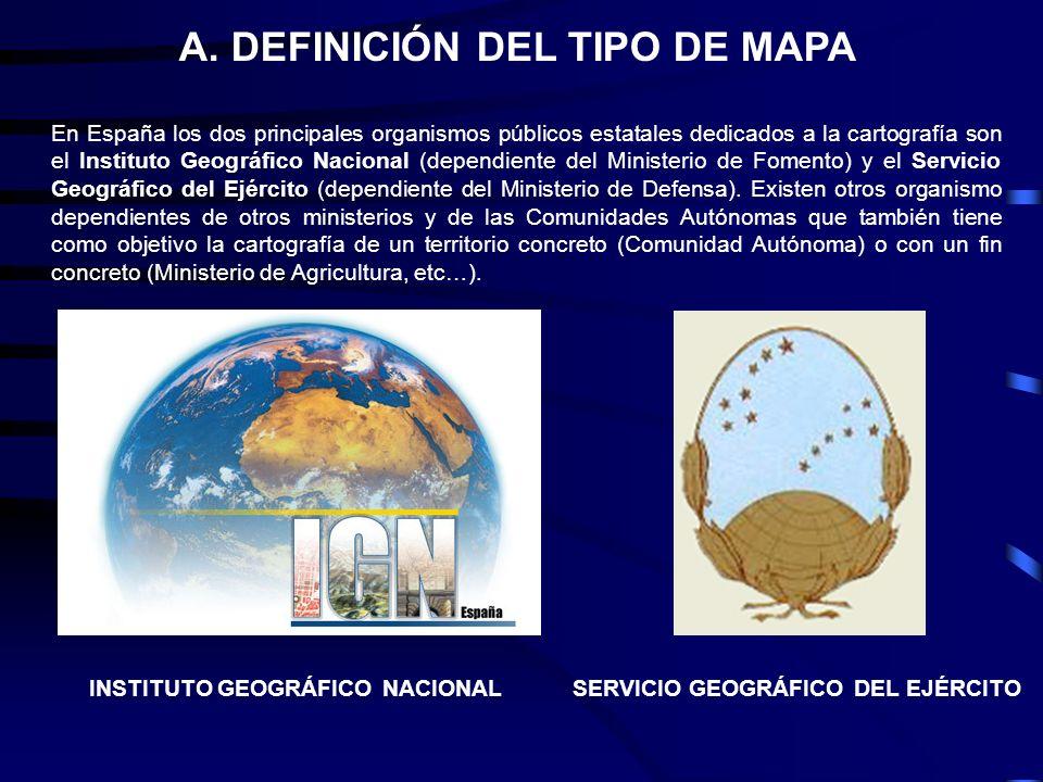 A. DEFINICIÓN DEL TIPO DE MAPA
