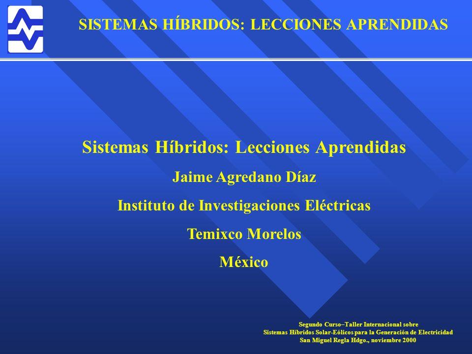 Sistemas Híbridos: Lecciones Aprendidas