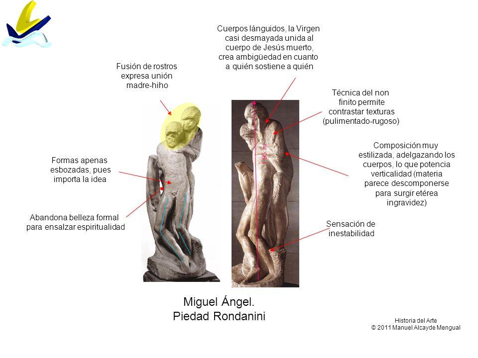Miguel Ángel. Piedad Rondanini Cuerpos lánguidos, la Virgen