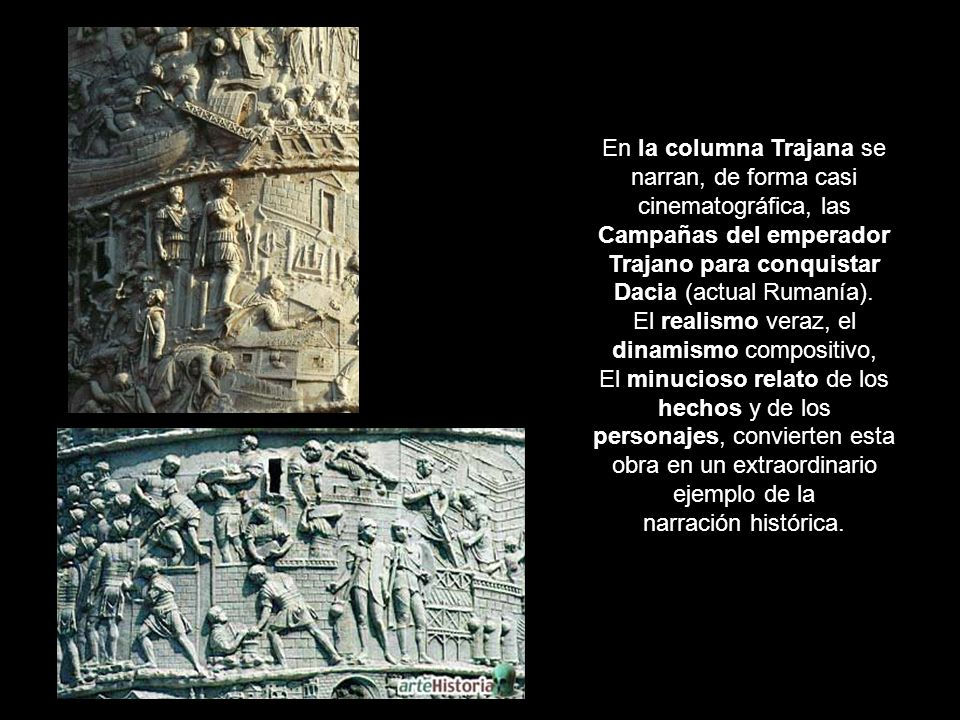 En la columna Trajana se narran, de forma casi cinematográfica, las
