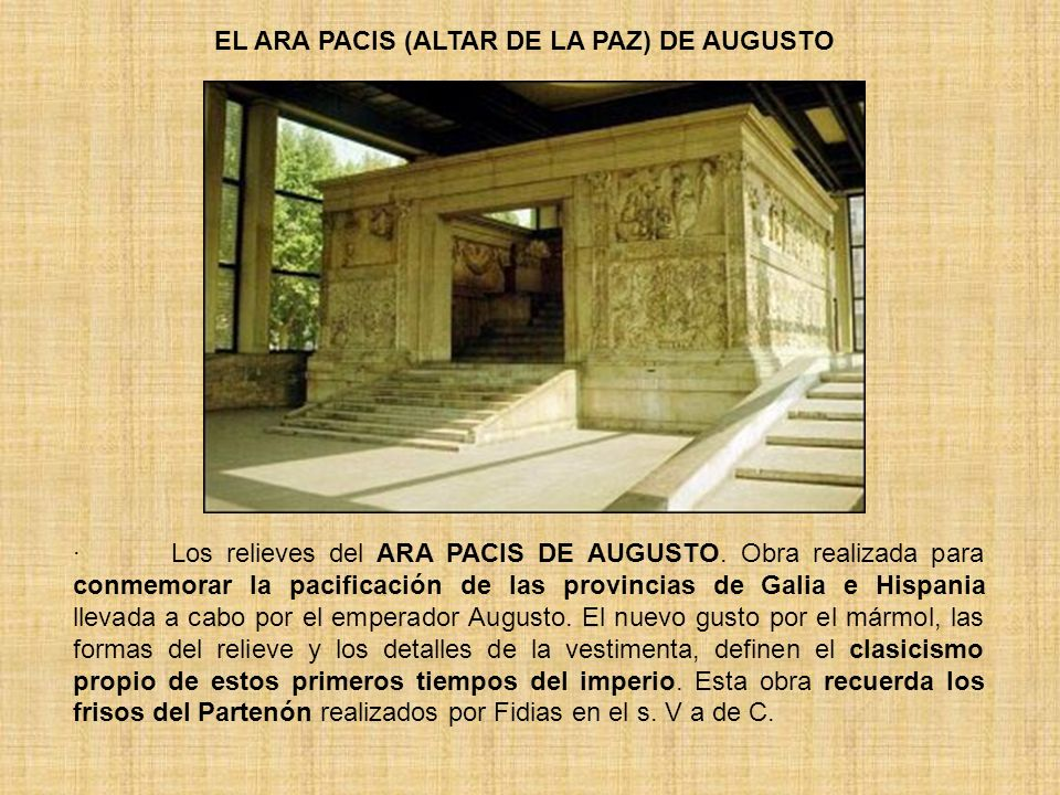 EL ARA PACIS (ALTAR DE LA PAZ) DE AUGUSTO