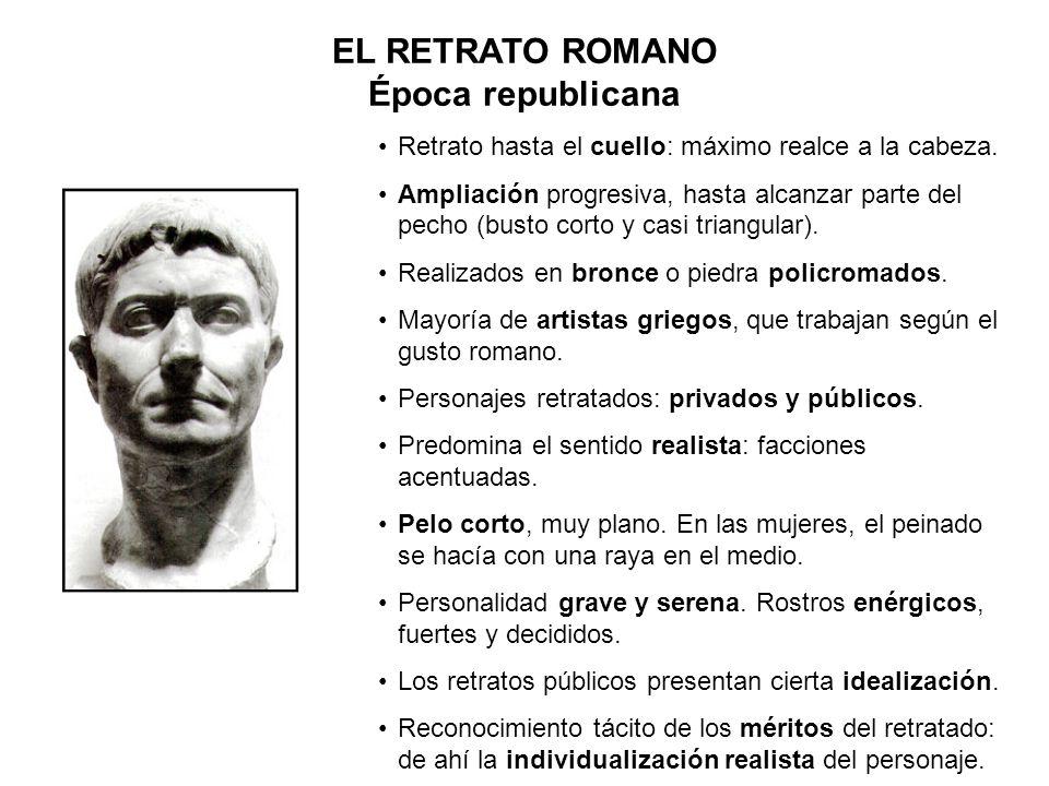 EL RETRATO ROMANO Época republicana