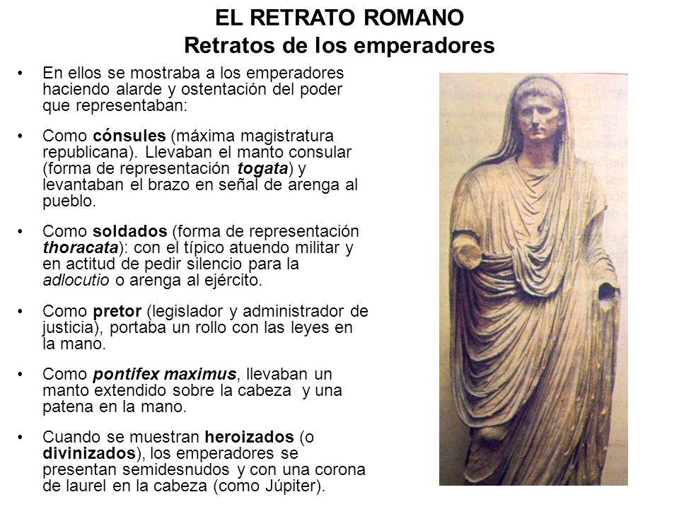EL RETRATO ROMANO Retratos de los emperadores