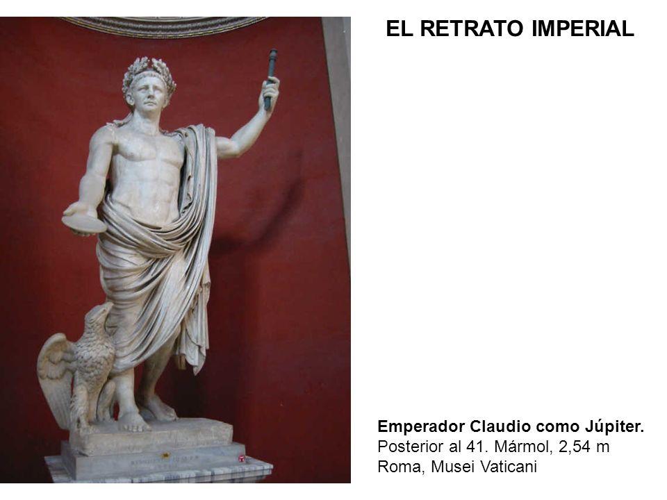EL RETRATO IMPERIAL Emperador Claudio como Júpiter.
