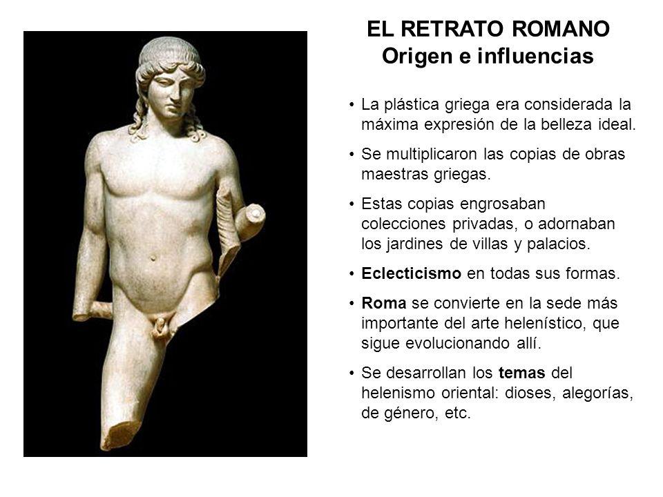 EL RETRATO ROMANO Origen e influencias