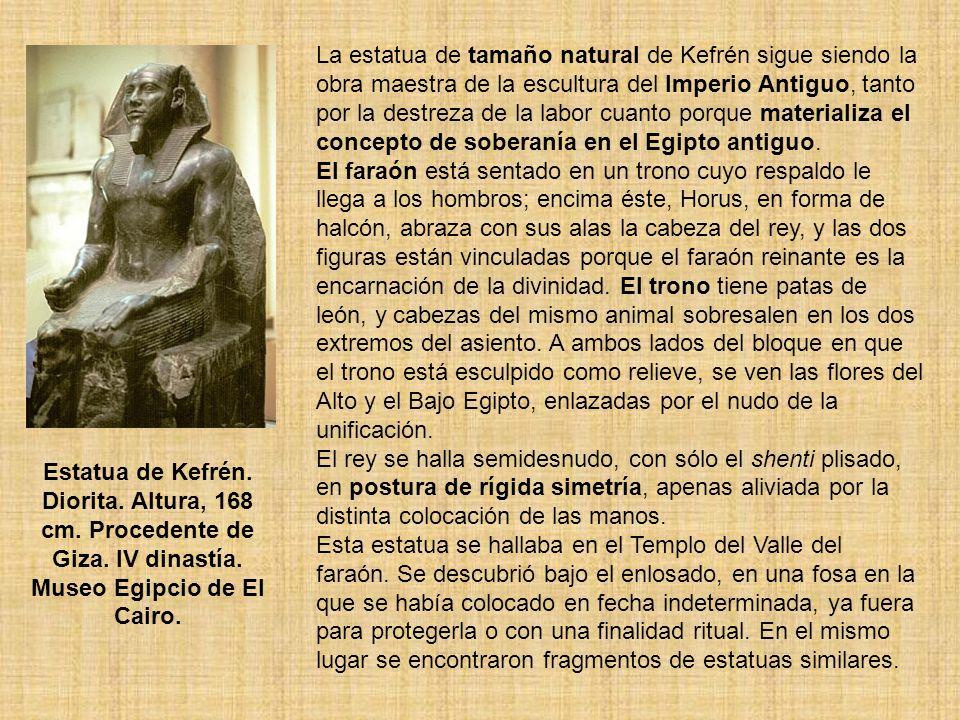 La estatua de tamaño natural de Kefrén sigue siendo la obra maestra de la escultura del Imperio Antiguo, tanto por la destreza de la labor cuanto porque materializa el concepto de soberanía en el Egipto antiguo.