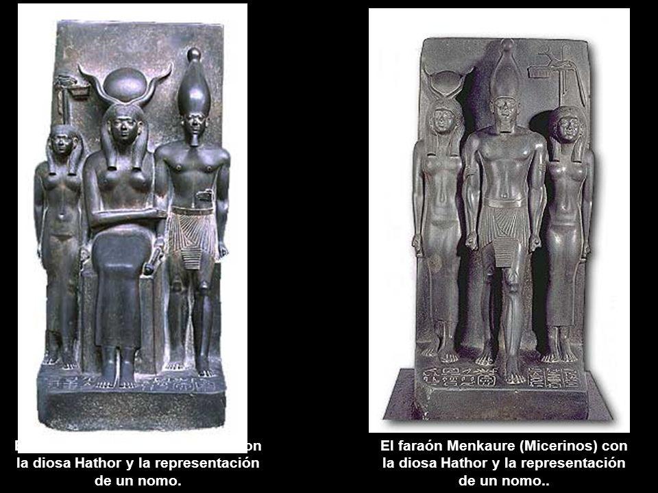 El faraón Menkaure (Micerinos) con la diosa Hathor y la representación de un nomo.