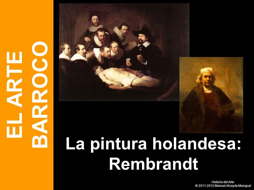 La pintura holandesa: Rembrandt