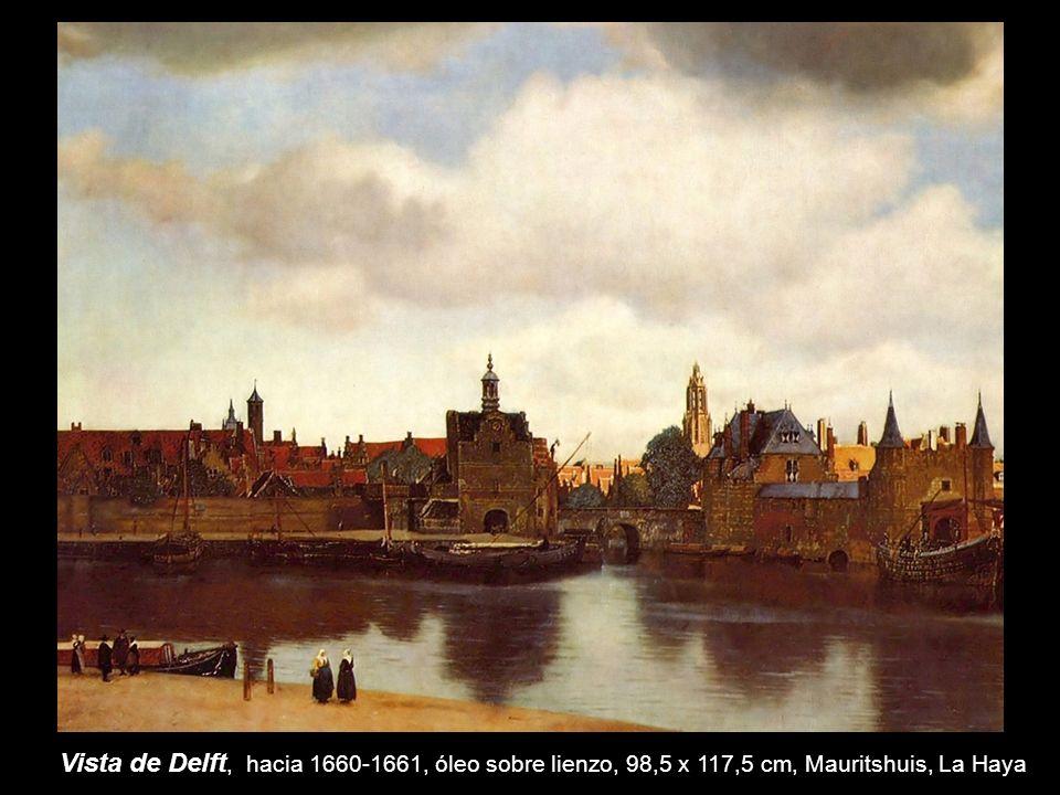 Vista de Delft, hacia 1660-1661, óleo sobre lienzo, 98,5 x 117,5 cm, Mauritshuis, La Haya