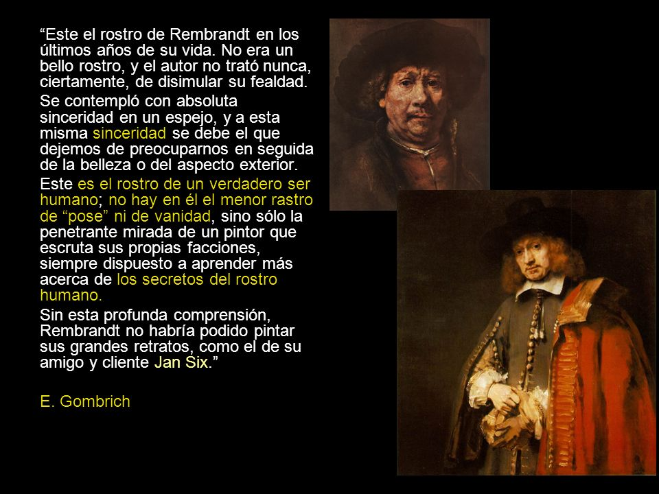 Este el rostro de Rembrandt en los últimos años de su vida