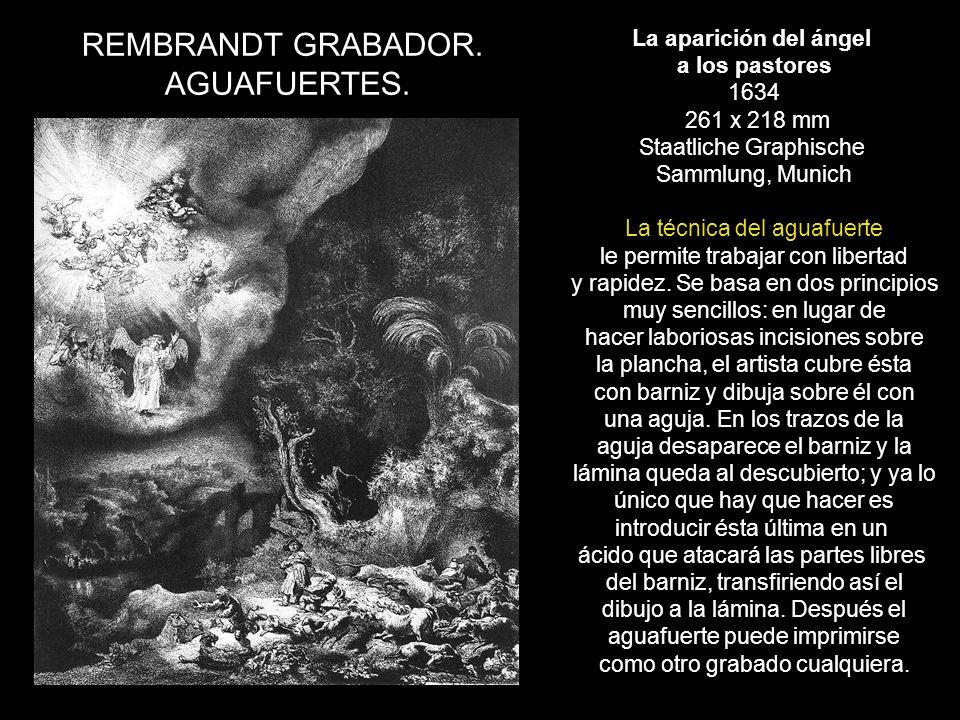 REMBRANDT GRABADOR. AGUAFUERTES. La aparición del ángel