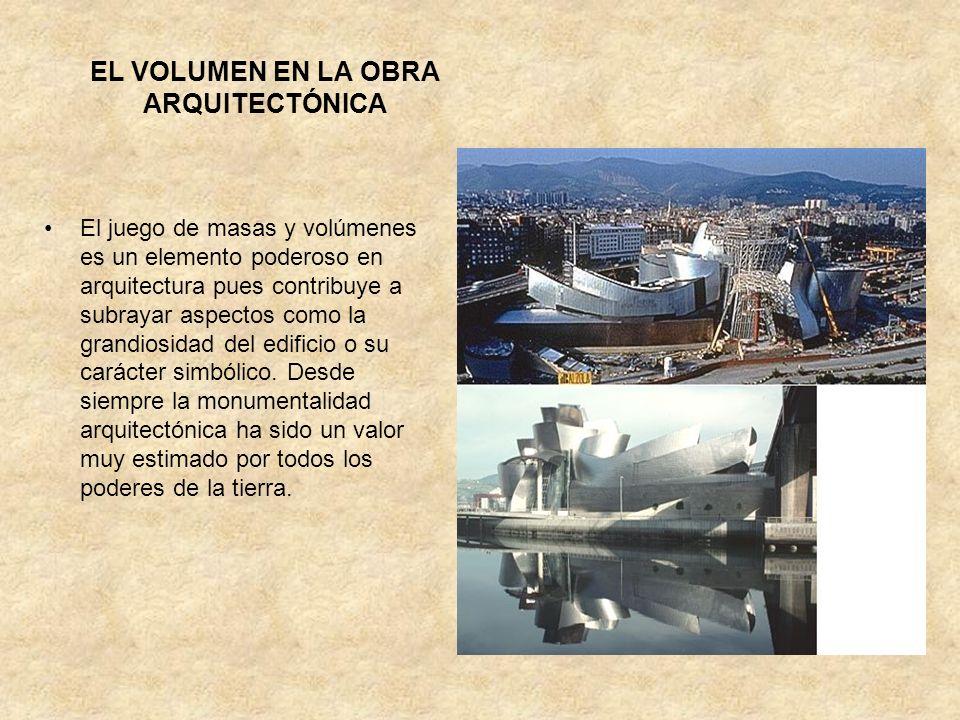 EL VOLUMEN EN LA OBRA ARQUITECTÓNICA