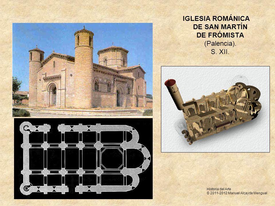 IGLESIA ROMÁNICA DE SAN MARTÍN DE FRÓMISTA (Palencia). S. XII.