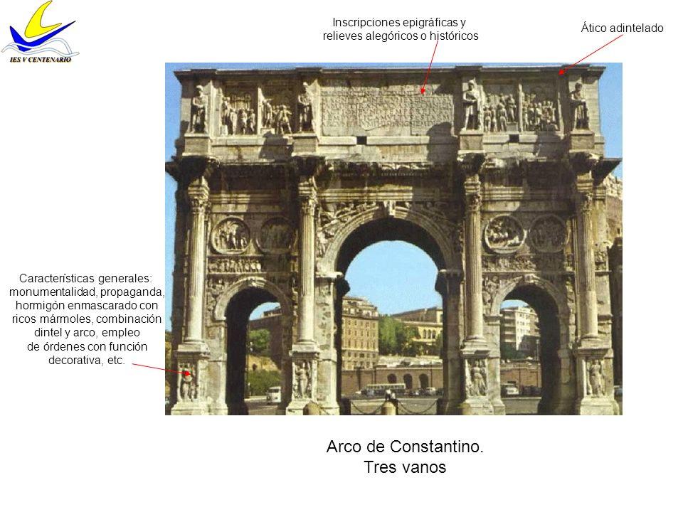 Arco de Constantino. Tres vanos Inscripciones epigráficas y