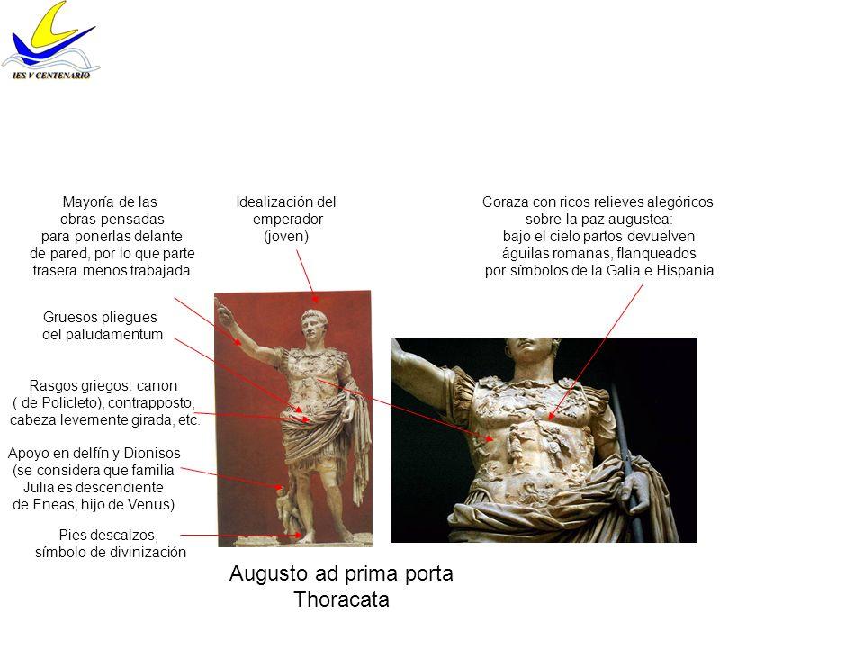 Augusto ad prima porta Thoracata Mayoría de las obras pensadas