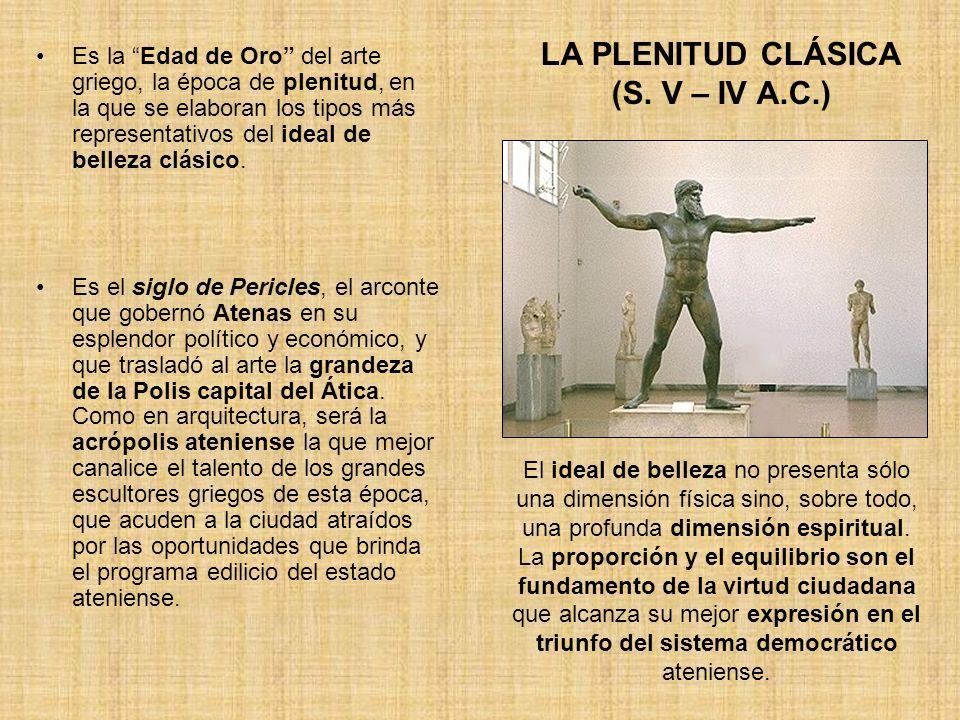LA PLENITUD CLÁSICA (S. V – IV A.C.)