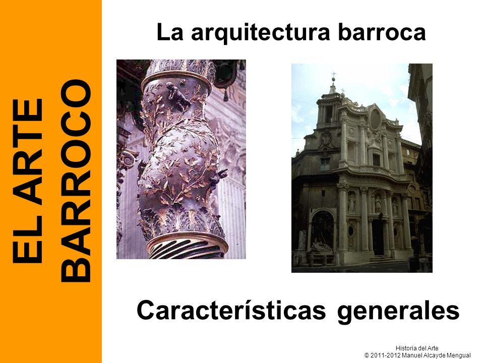 La arquitectura barroca Características generales