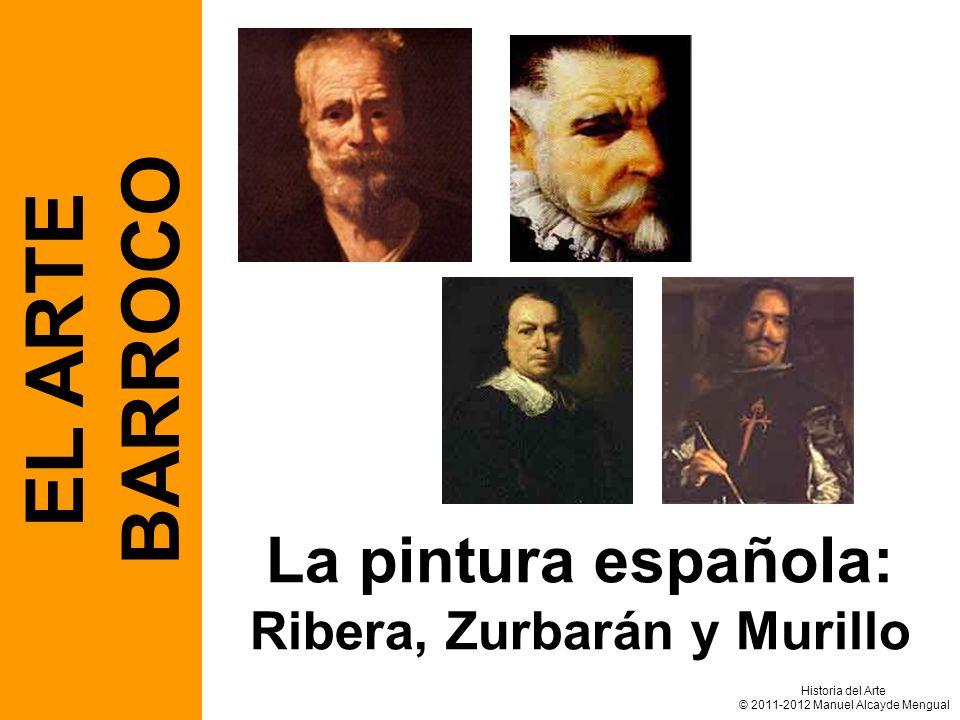 La pintura española: Ribera, Zurbarán y Murillo