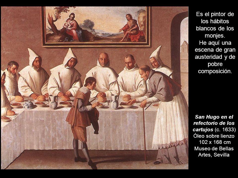 Es el pintor de los hábitos blancos de los monjes.