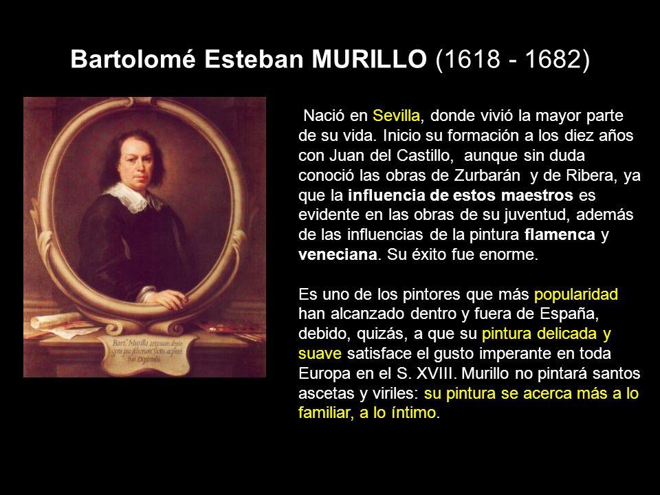 Bartolomé Esteban MURILLO (1618 - 1682)