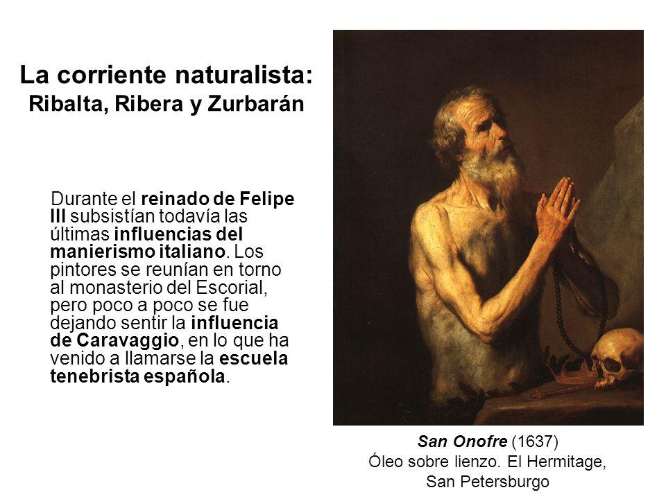 La corriente naturalista: Ribalta, Ribera y Zurbarán