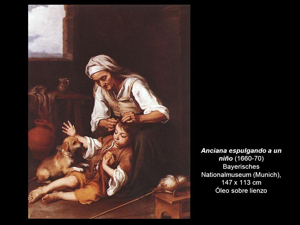 Anciana espulgando a un niño (1660-70) Bayerisches Nationalmuseum (Munich), 147 x 113 cm Óleo sobre lienzo