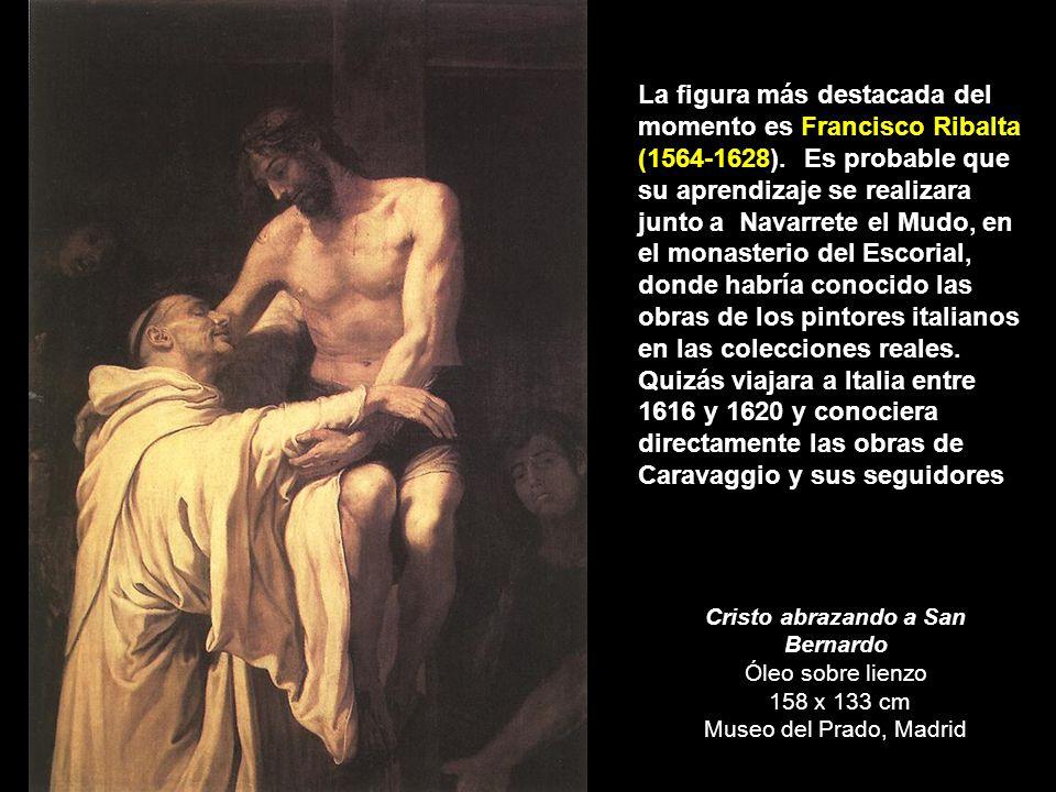 La figura más destacada del momento es Francisco Ribalta (1564-1628)