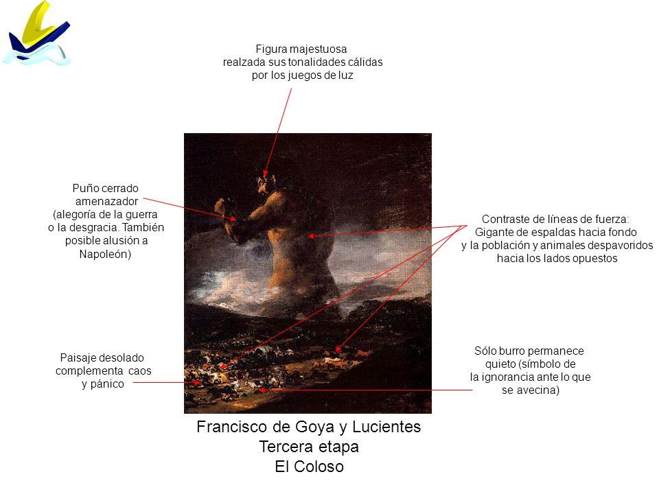 Francisco de Goya y Lucientes Tercera etapa El Coloso