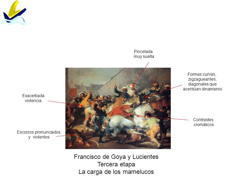 Francisco de Goya y Lucientes Tercera etapa La carga de los mamelucos
