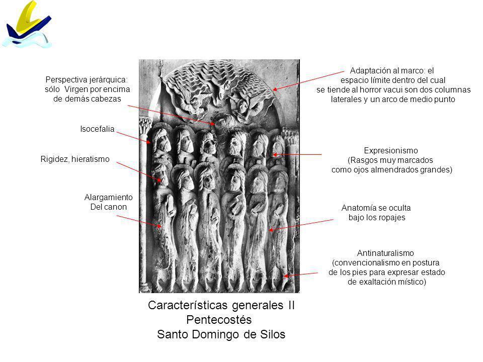 Características generales II Pentecostés Santo Domingo de Silos