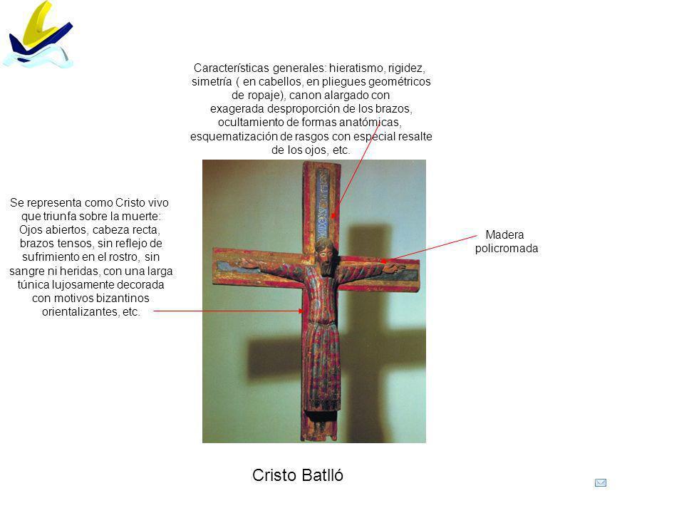 Cristo Batlló Características generales: hieratismo, rigidez,