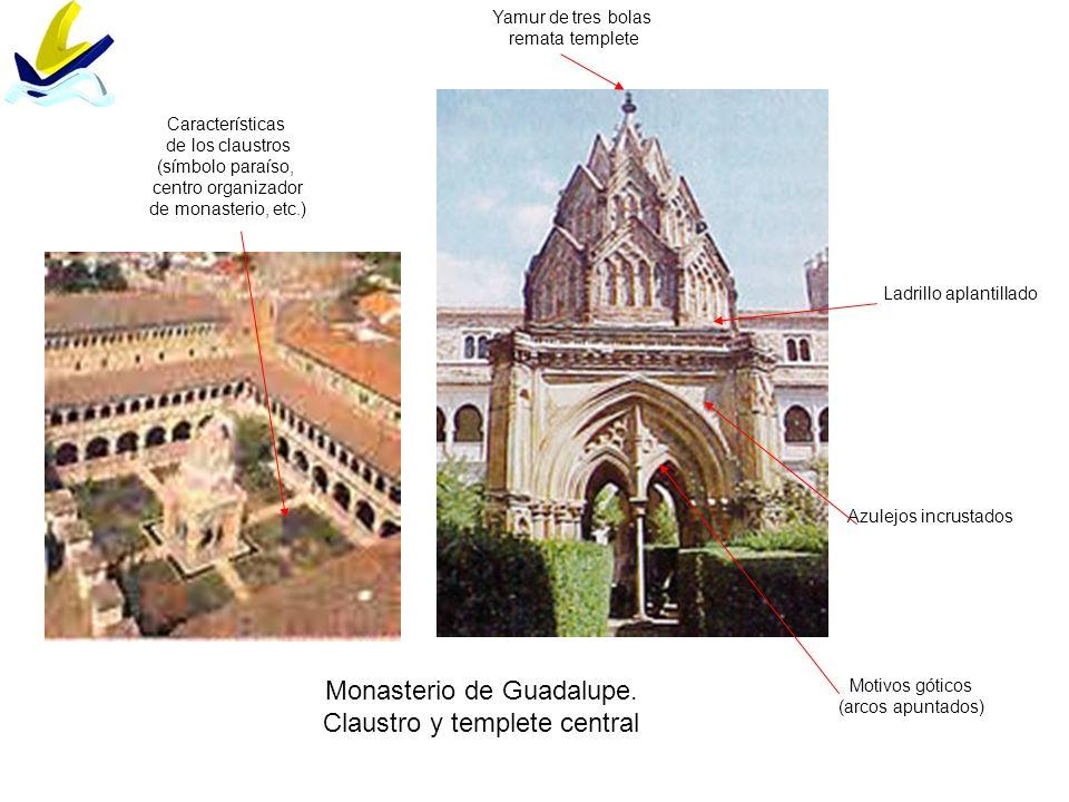 Monasterio de Guadalupe. Claustro y templete central