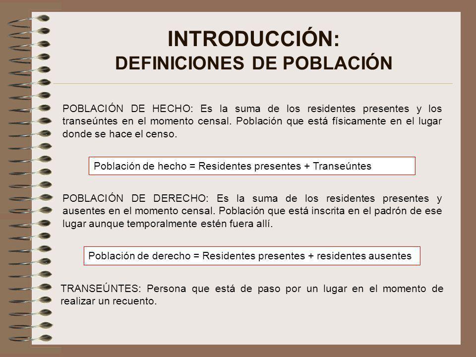 INTRODUCCIÓN: DEFINICIONES DE POBLACIÓN
