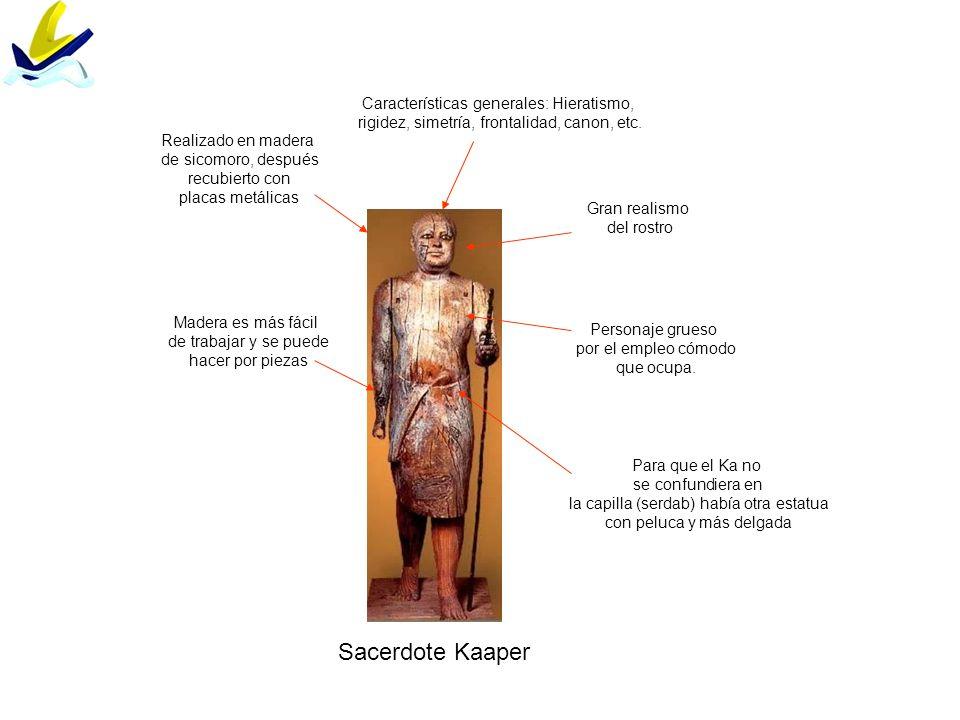 Sacerdote Kaaper Características generales: Hieratismo,