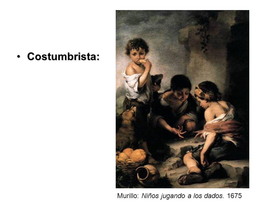 Costumbrista: Murillo: Niños jugando a los dados. 1675