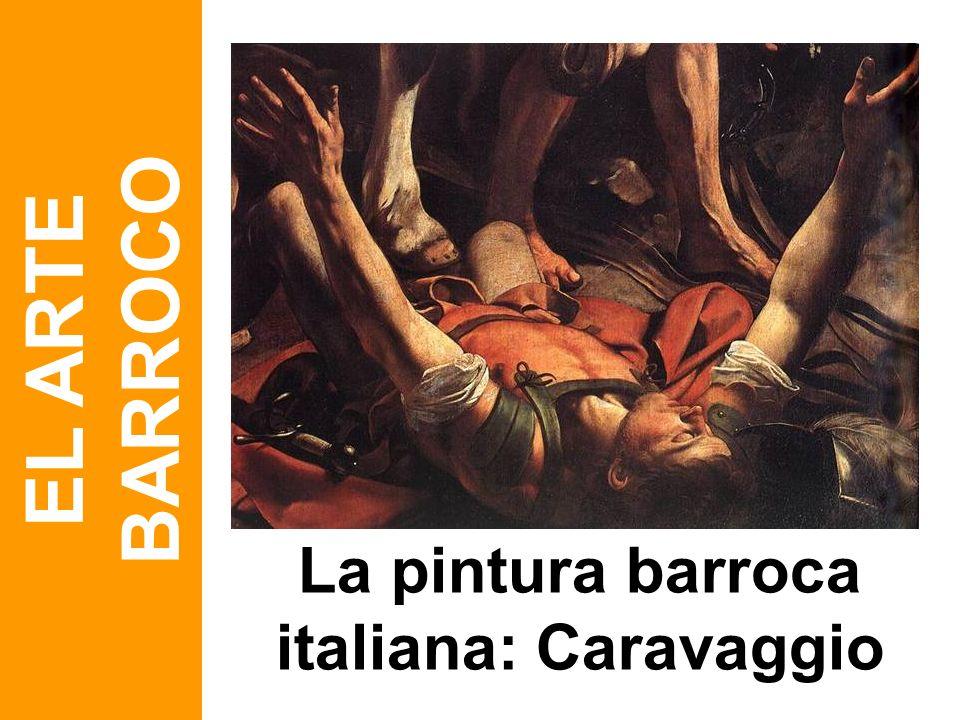 La pintura barroca italiana: Caravaggio