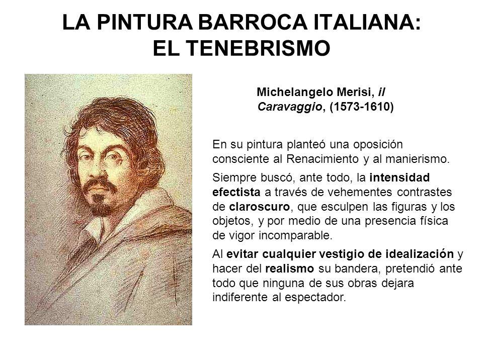 LA PINTURA BARROCA ITALIANA: EL TENEBRISMO