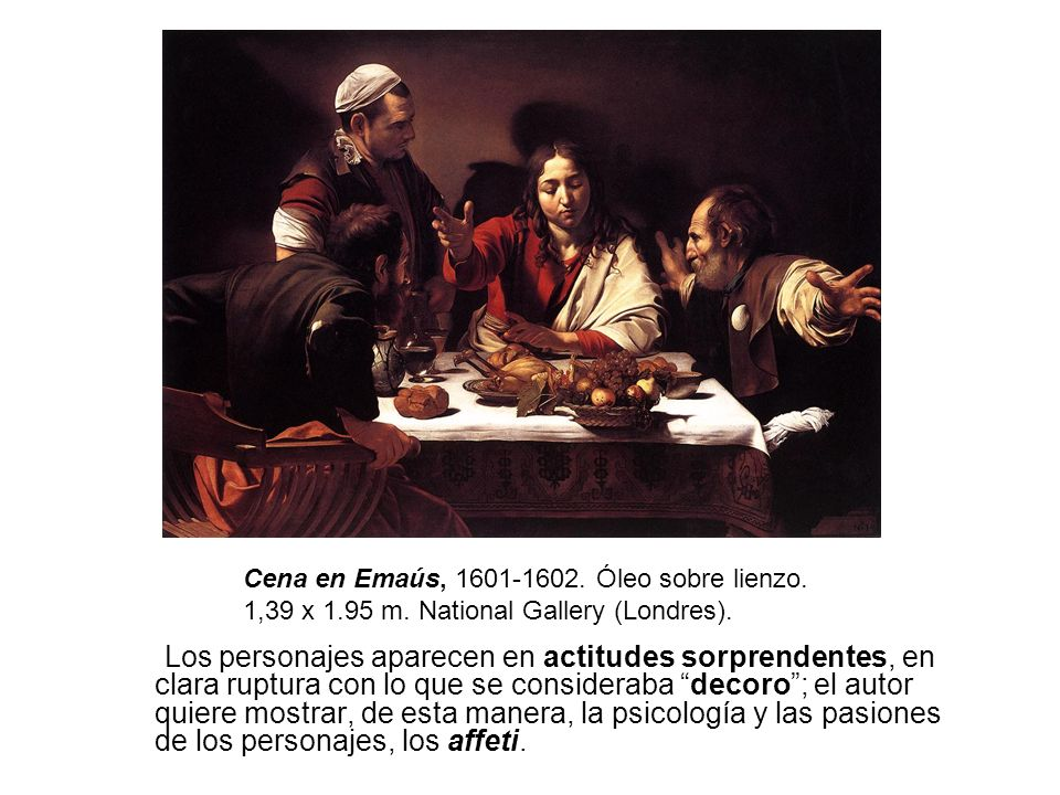 Cena en Emaús, 1601-1602. Óleo sobre lienzo.