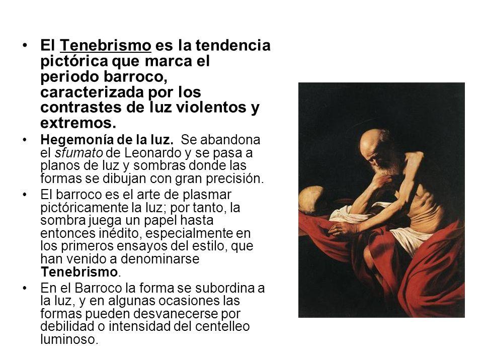 El Tenebrismo es la tendencia pictórica que marca el periodo barroco, caracterizada por los contrastes de luz violentos y extremos.