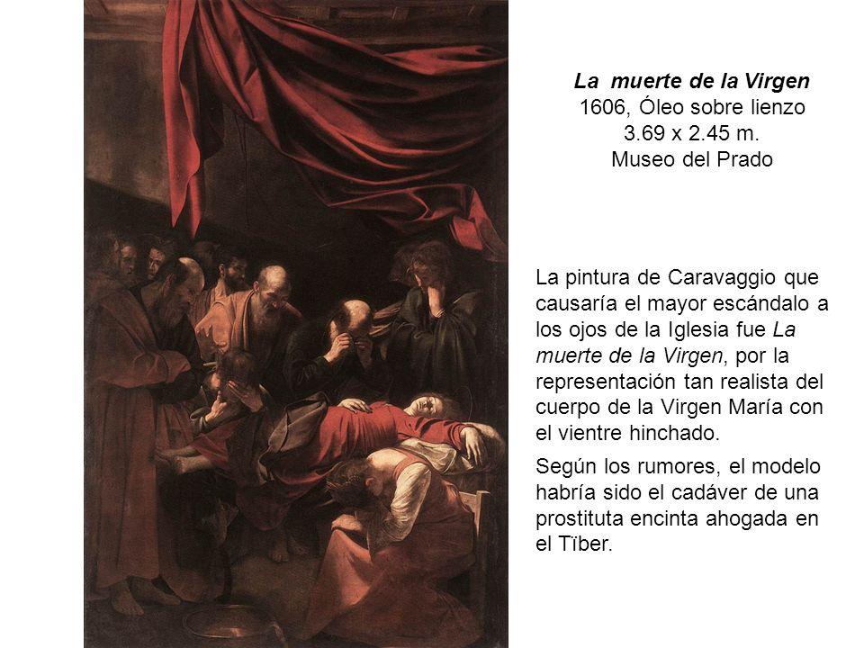La muerte de la Virgen 1606, Óleo sobre lienzo. 3.69 x 2.45 m. Museo del Prado.