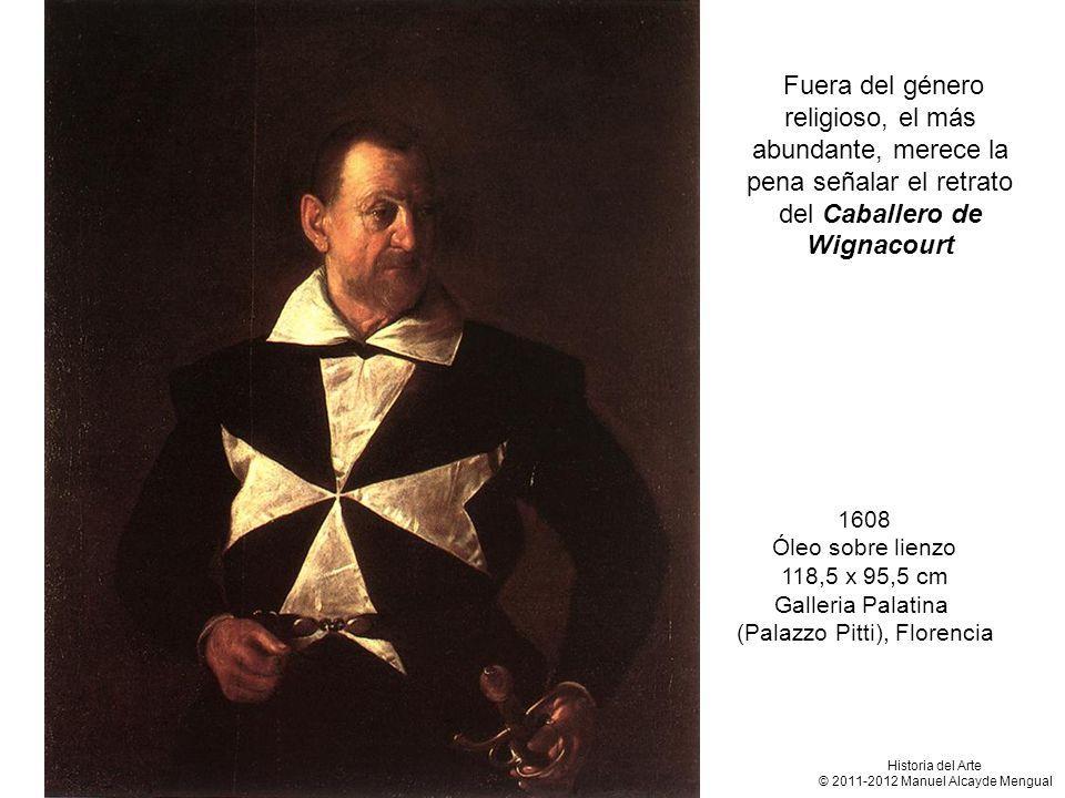 Fuera del género religioso, el más abundante, merece la pena señalar el retrato del Caballero de Wignacourt